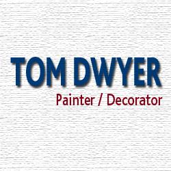 Tom Dwyer Painter/Decorator