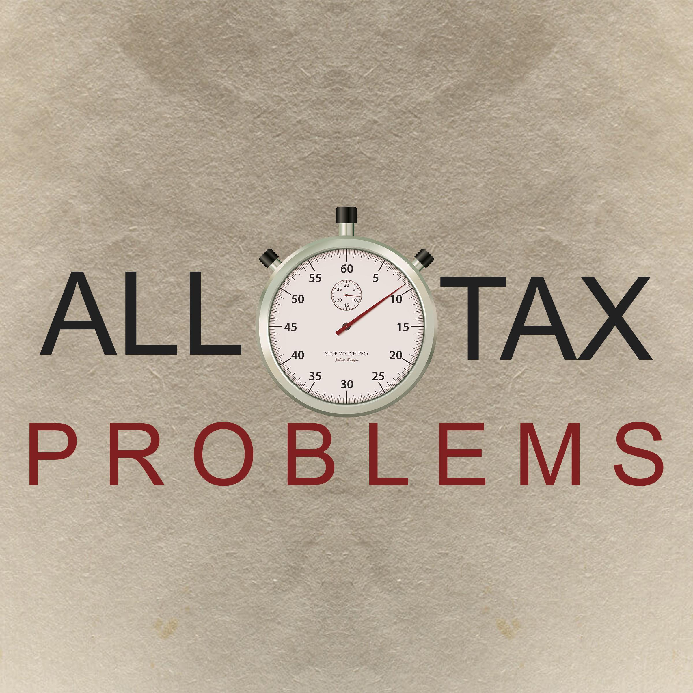 ALL Tax Problems   IRS Tax Debt   Tax Attorney Riverside CA