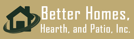 Better Homes Hearth Patio Inc