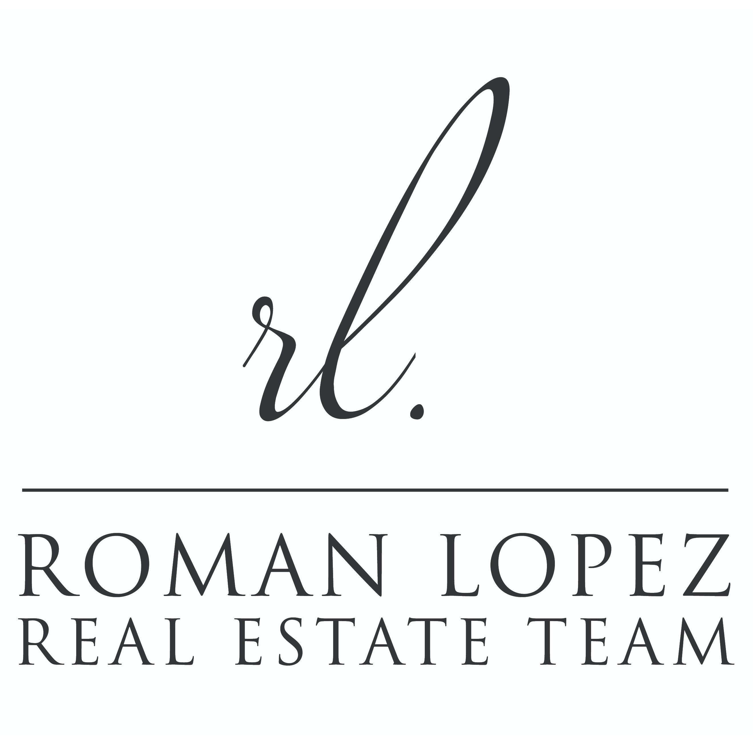 The Roman Lopez Real Estate Team