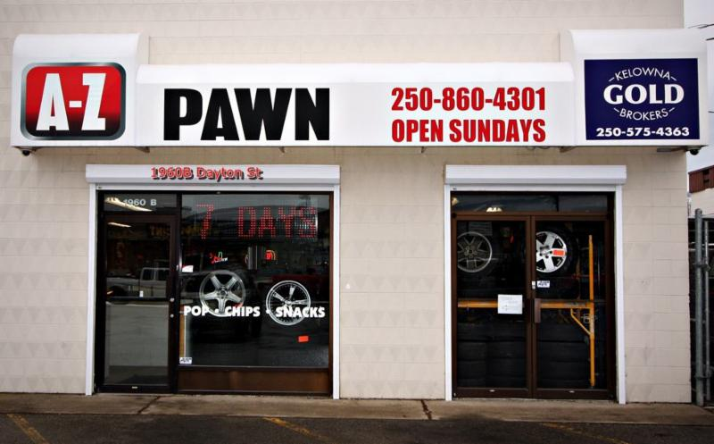 A-Z Pawn in Kelowna: Check out AZPawn's newly renovated storefront.  Visit us now at 1960B Dayton Street, Kelowna, BC. V1Y 8A7, Canada
