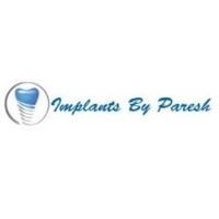 Implants by Paresh