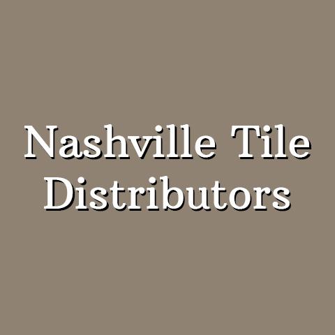 Nashville Tile Distributors - Lebanon, TN 37087 - (615)784-4774 | ShowMeLocal.com