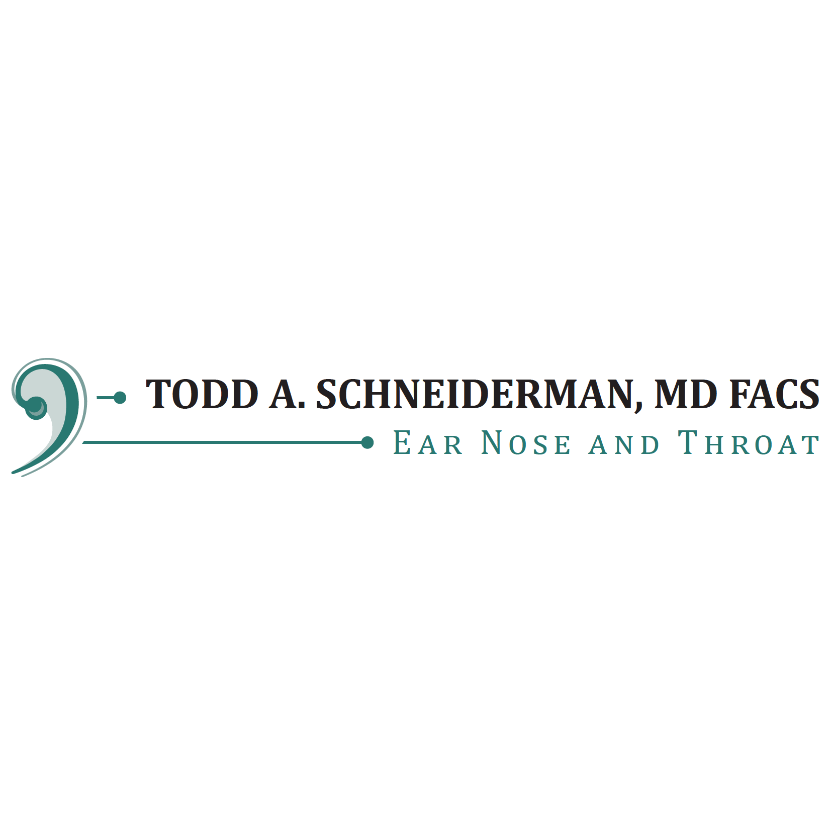 Todd Schneiderman, MD FACS Ear Nose and Throat