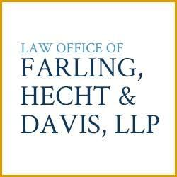 Law Office of Farling, Hecht & Davis, LLP