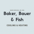 Baker, Bauer & Fish Cooling & Heating