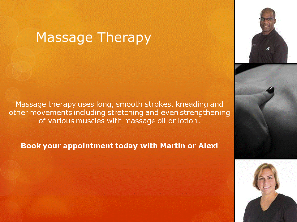 Human Performance Centre in Saint John: Massage therapy uses long, smooth strokes, kneading and other movements including stretching and even strengthening of various muscles with massage oil or lotion.