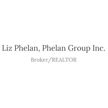 Liz Phelan Broker/Realtor, Phelan Group Inc
