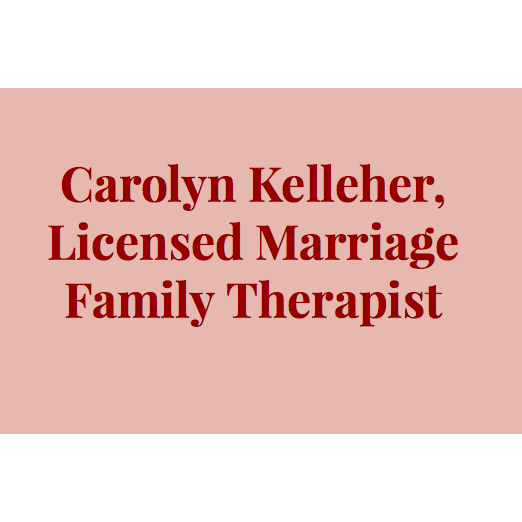 Carolyn Kelleher, Licensed Marriage Family Therapist