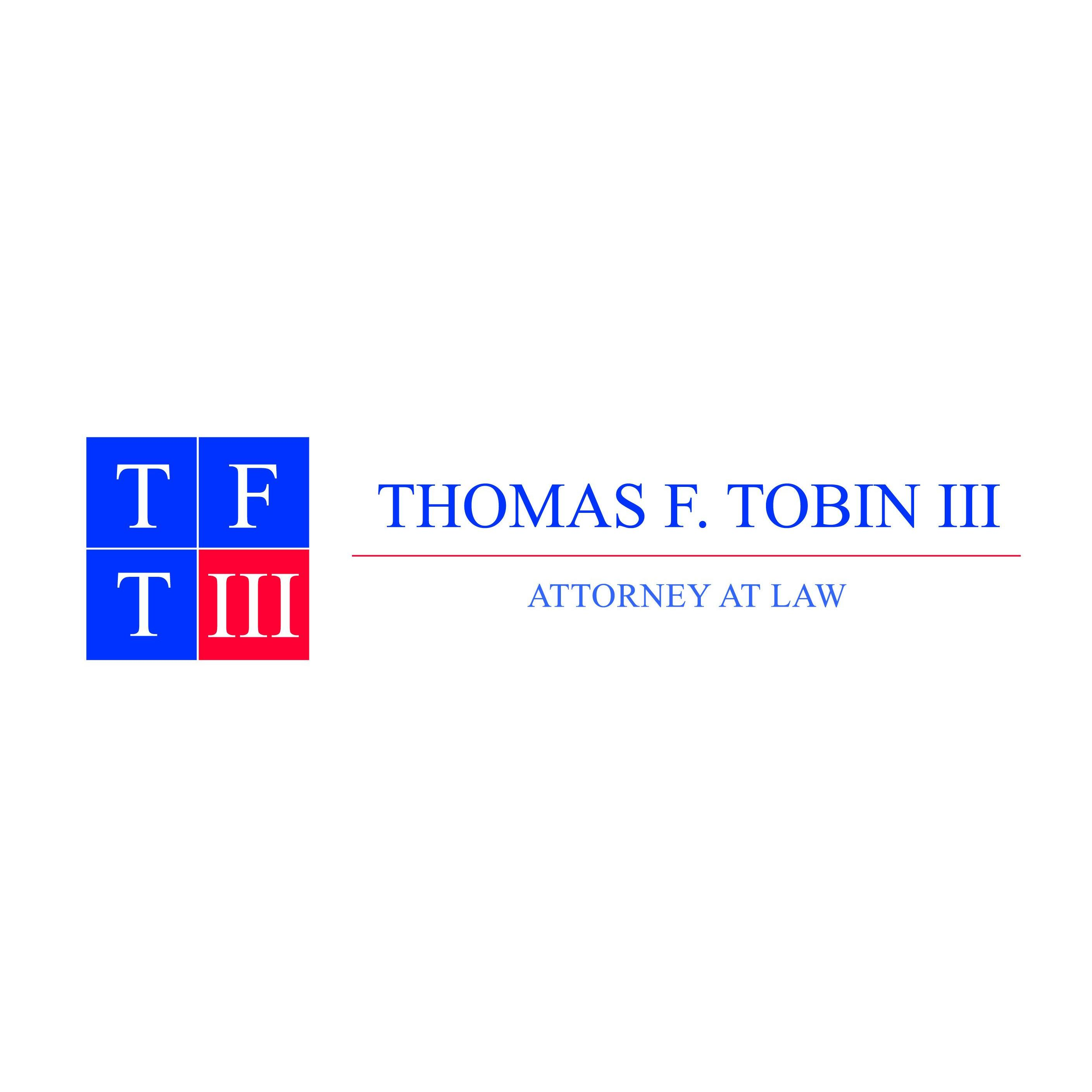 Law Offices of Thomas F Tobin, III