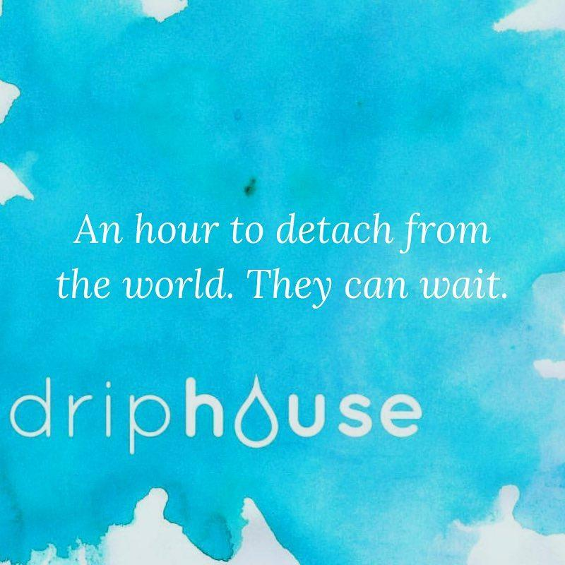 Driphouse