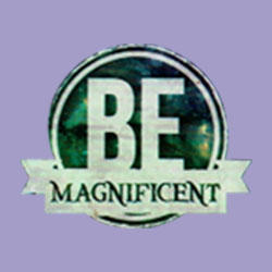 Be Magnificent
