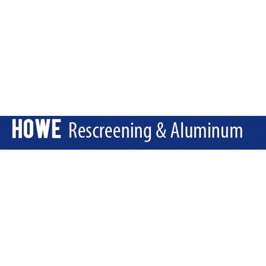 Howe Rescreening &Aluminum