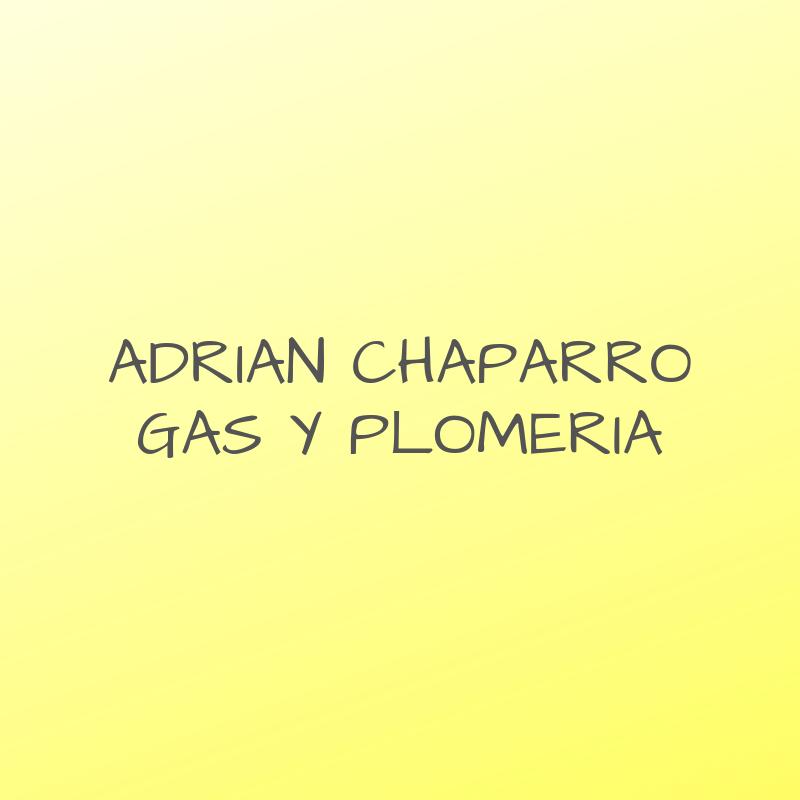 ADRIAN CHAPARRO - GAS Y PLOMERIA
