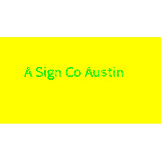 A Sign Co Austin