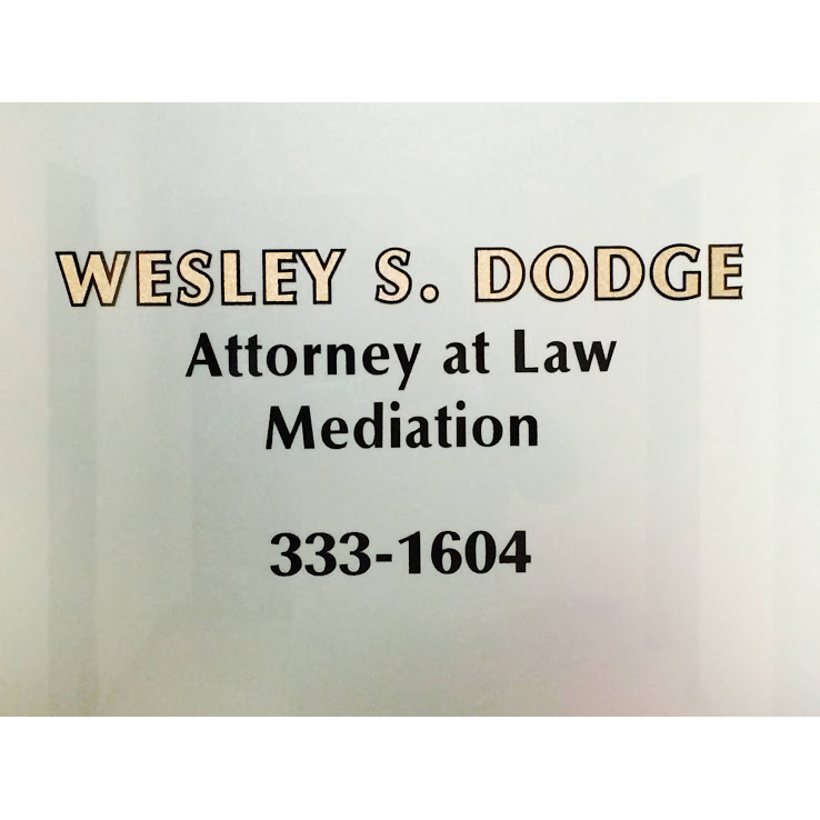 Wesley S. Dodge Attorney at Law