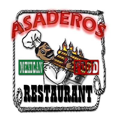 Asaderos Mexican Food Restaurant