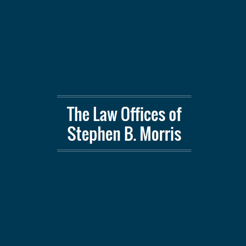 The Law Offices of Stephen B. Morris