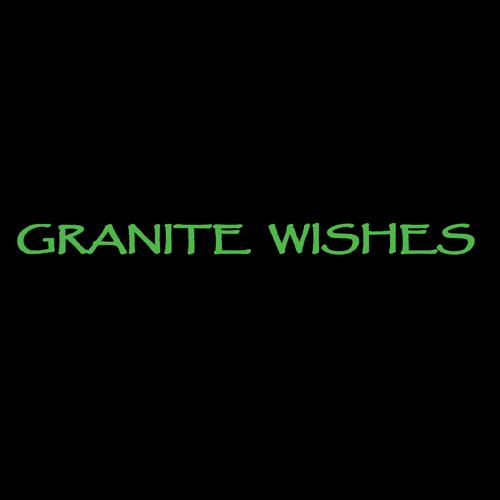 Granite Wishes