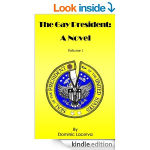 The Gay President:a Novel
