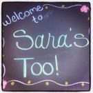 Sara's Too