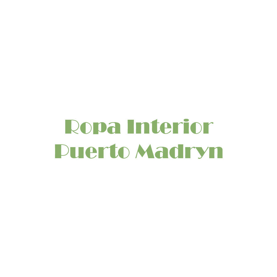 ROPA INTERIOR PUERTO MADRYN
