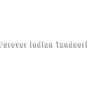 Forever Indian Tandoori