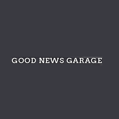 Good News Garage
