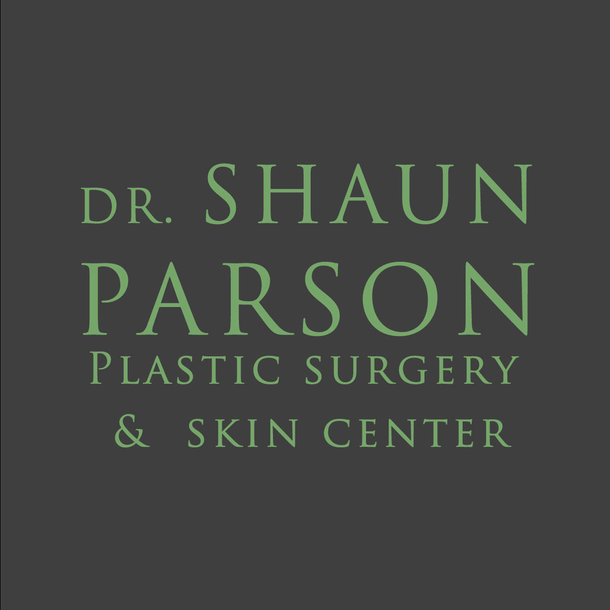 Dr. Shaun Parson Plastic Surgery and Skin Center