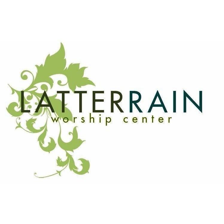 Latter Rain Worship Center