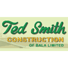 Ted Smith Construction of Bala Ltd.