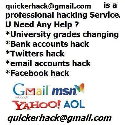 quickerhack@gmail.com is a professional hacking Service.