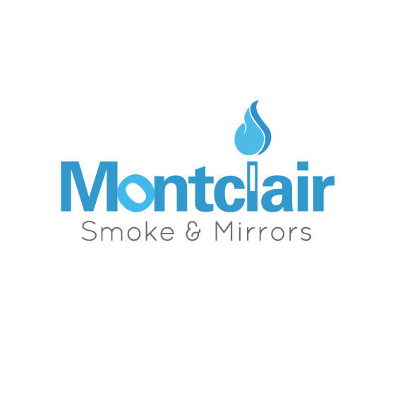 Montclair Smoke and Mirrors