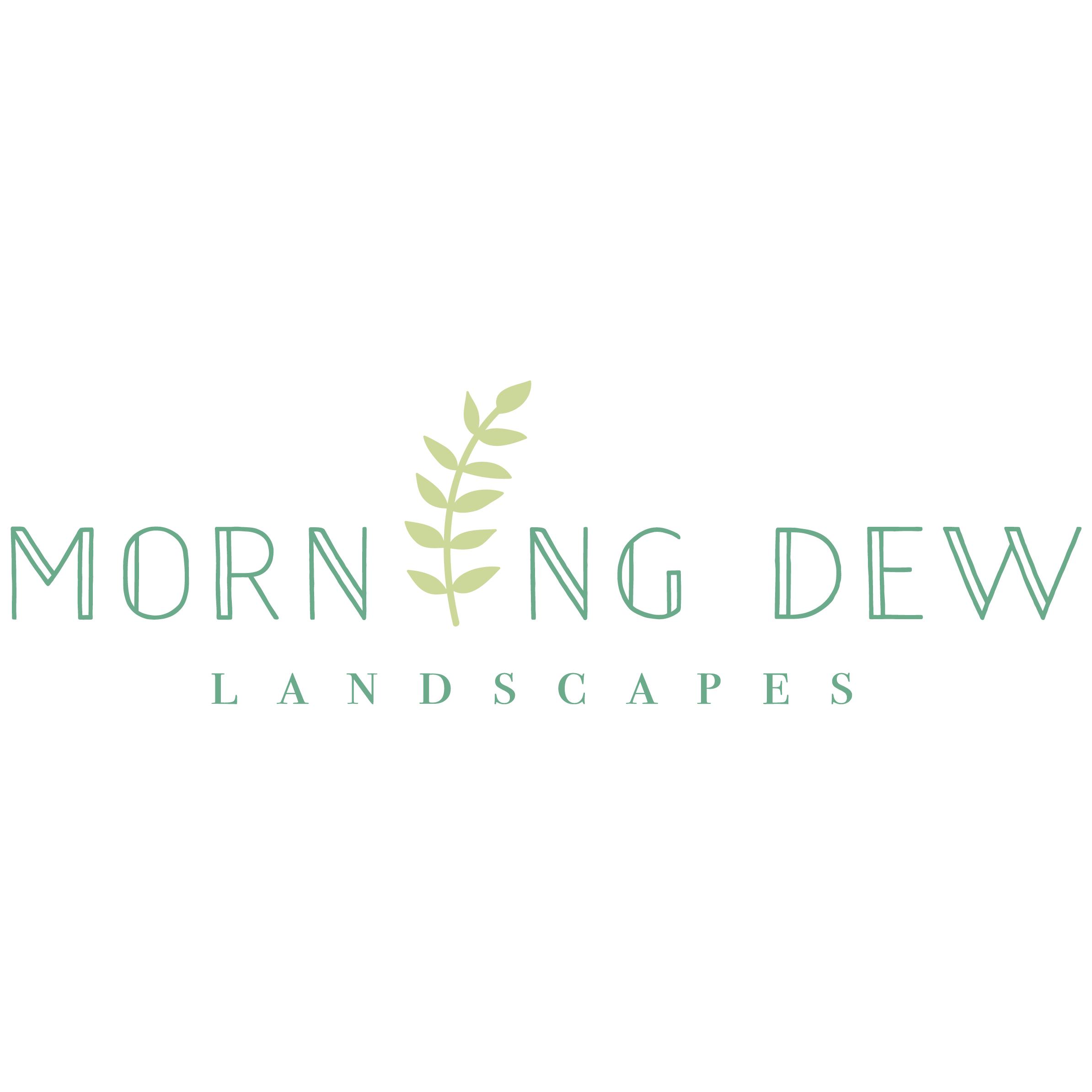 Morning Dew Landscapes, LLC
