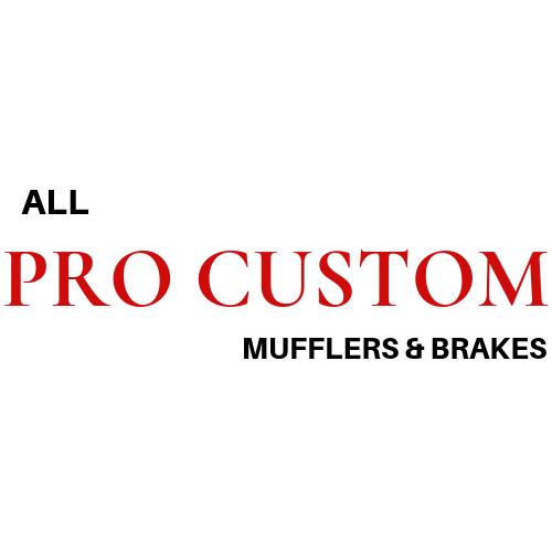 All Pro Custom Mufflers & Brakes