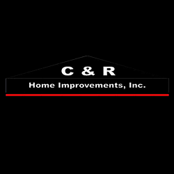 C&R Home Improvements, Inc.