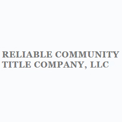Reliable Community Title Company, LLC