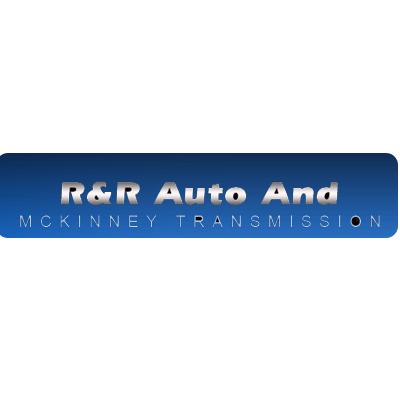 R&R Auto & McKinney Transmission