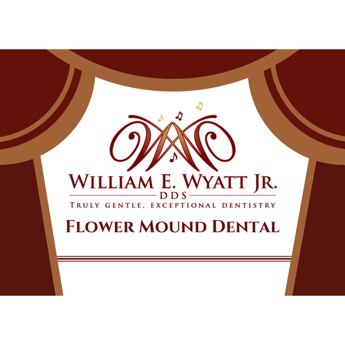 Flower Mound Dental: William E. Wyatt Jr. DDS
