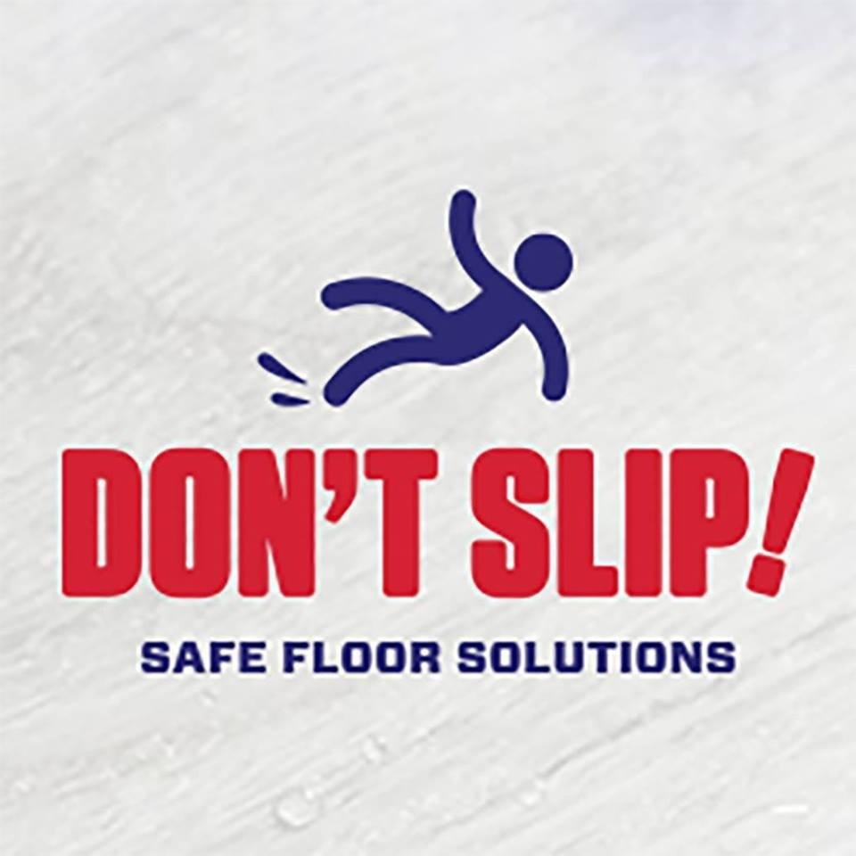 Don't Slip by Safe Floor Solutions image 0