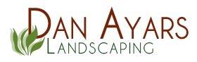 Dan Ayars Landscaping LLC