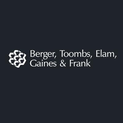 Berger, Toombs, Elam, Gaines & Frank