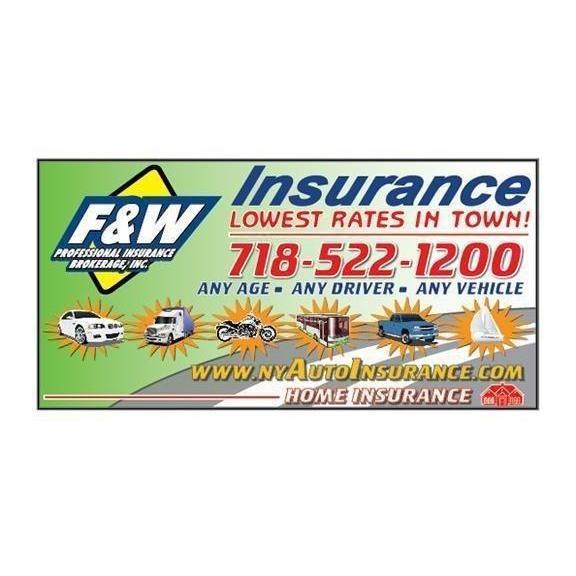 Auto Insurance Agency in NY Brooklyn 11211 F & W Professional Insurance Brokerage Inc. 543 Bedford Avenue  (718)522-1200