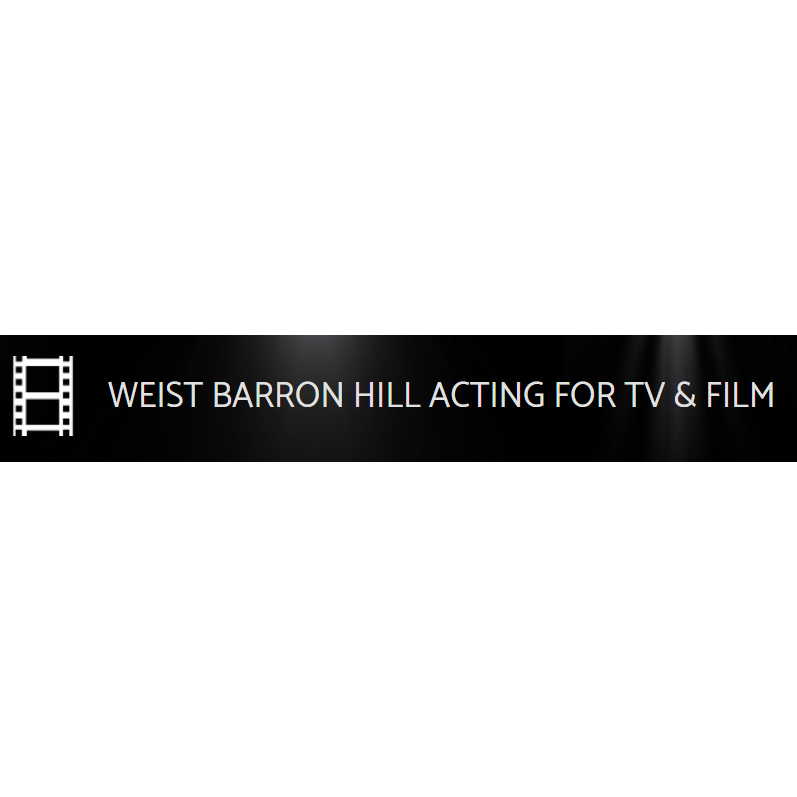 Weist Barron Hill Acting For TV & Film