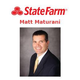Matt Maturani - State Farm Insurance Agent