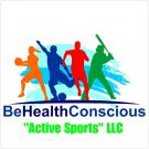 Be Health Conscious Active Sports LLC