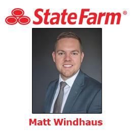 Matt Windhaus - State Farm Insurance Agent