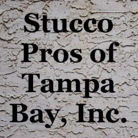 Stucco Pros of Tampa Bay, Inc.