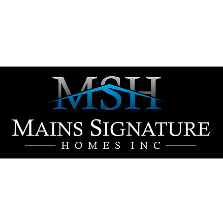 Mains Signature Homes Inc.
