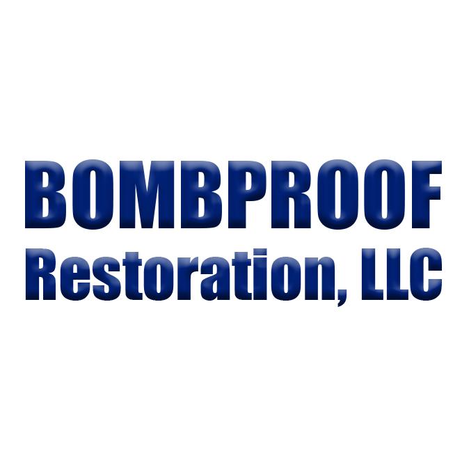 Bombproof Restoration, LLC